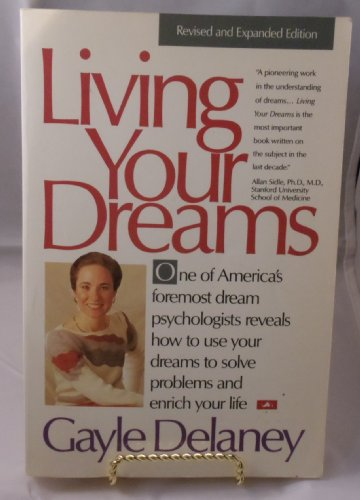 9780062502025: Living Your Dreams