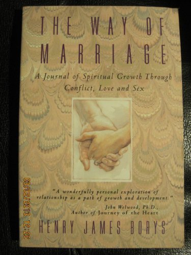 9780062502117: The Way of Marriage: A Journal of Spiritual Growth Through Conflict, Love, and Sex