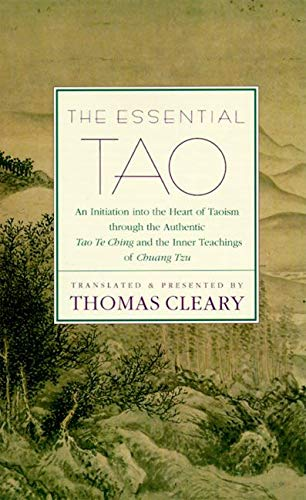 9780062502162: The Essential Tao: An Initiation into the Heart of Taoism through the AuthenticTao Te Ching and the Inner Teachings of Chuang Tzu: An Initiation into ... Chuang-tzu - A Compendium of Ethical Wisdom