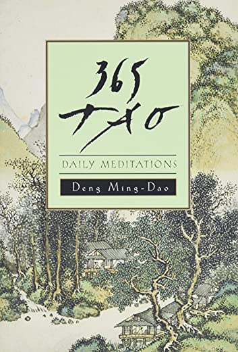 365 Tao: Daily Meditations: Ming-dao Deng