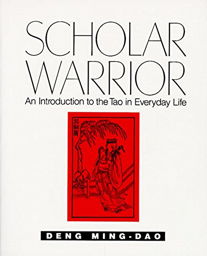 9780062502322: Scholar Warrior: An Introduction to the Tao in Everyday Life