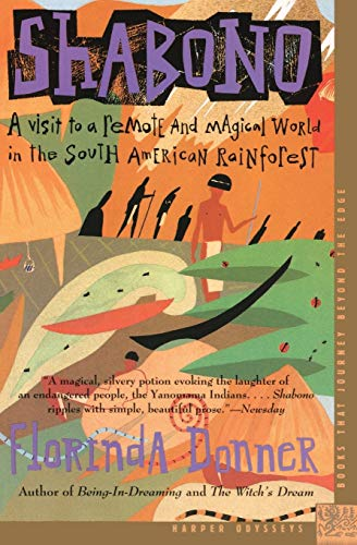 9780062502421: Shabono: A Visit to a Remote and Magical World in the South American Rain Forest