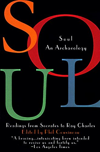 9780062502438: Soul: An Archaeology--Readings from Socrates to Ray Charles