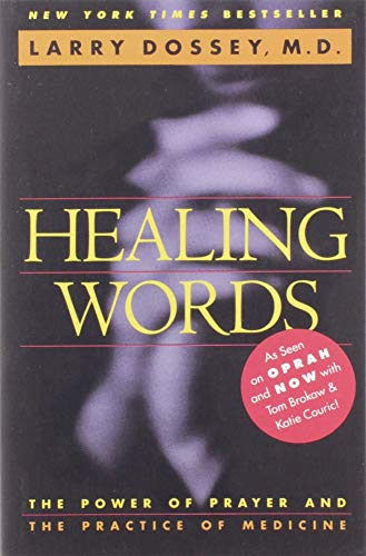 9780062502520: Healing Words: The Power of Prayer and the Practice of Medicine