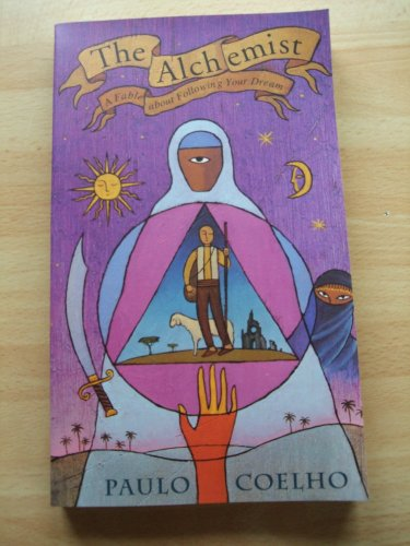 9780062502667: The Alchemist : A Fable about Following Your Dream
