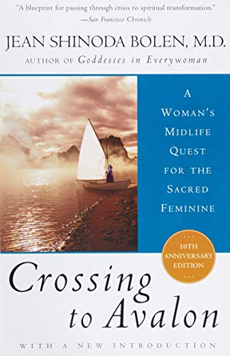 9780062502728: Crossing to Avalon: A Woman's Midlife Quest for the Sacred Feminine