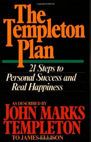 9780062502865: The Templeton Plan: 21 Steps to Personal Success and Real Happiness