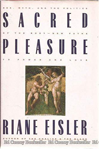 9780062502933: Sacred Pleasure: Sex, Myth, and the Politics of the Body