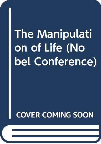 The Manipulation of Life (Nobel Conference) (0062502964) by Nobel Conference 1983 (Gustavus Adolphus College); Esbjornson, Robert; Thomas, Lewis