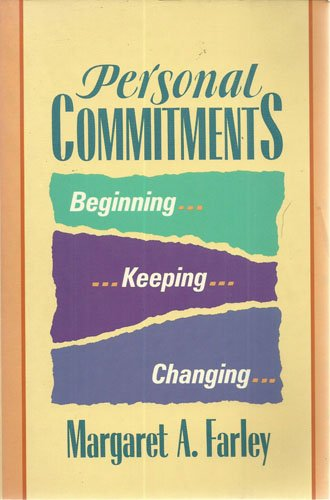 9780062502995: Personal Commitments: Beginning, Keeping, Changing