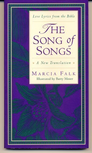 9780062503060: The Song of Songs: A New Translation (Love Lyrics from the Bible)