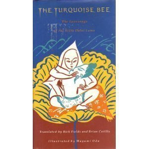 9780062503107: The Turquoise Bee: The Tantric Lovesongs of Tibet's Sixth Dalai Lama (1683-1706)