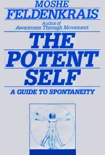 9780062503206: The Potent Self: A Guide to Spontaneity