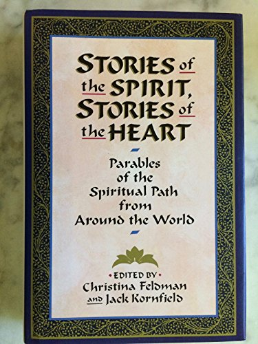 9780062503213: Stories of the Spirit, Stories of the Heart: Parables of the Spiritual Path from around the World