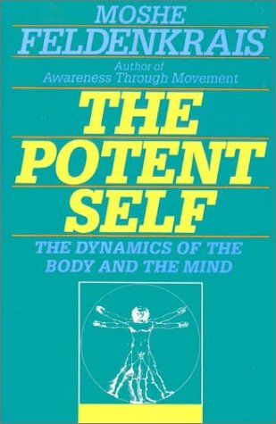 9780062503244: The Potent Self: A Guide to Spontaneity