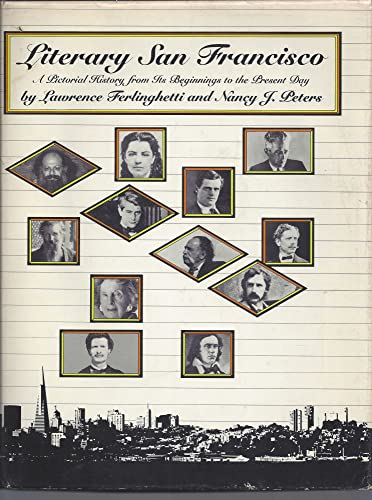 9780062503251: Literary San Francisco: A Pictorial History from Its Beginnings to the Present Day