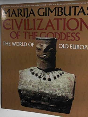 9780062503374: The Civilization of the Goddess