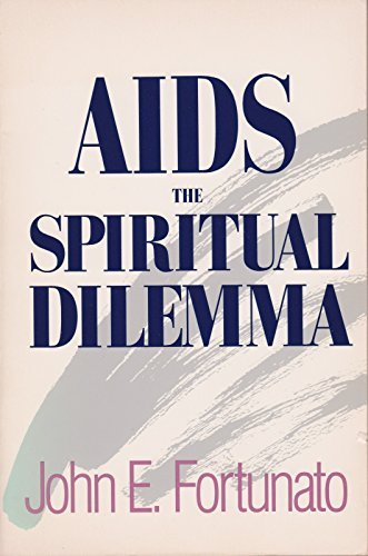 9780062503381: AIDS, the Spiritual Dilemma