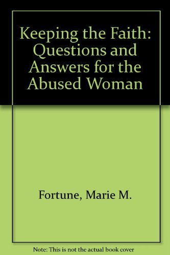 9780062503398: Keeping the Faith: Questions and Answers for the Abused Woman