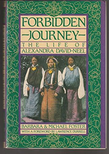 9780062503459: Forbidden Journey: The Life of Alexandra David-Neel