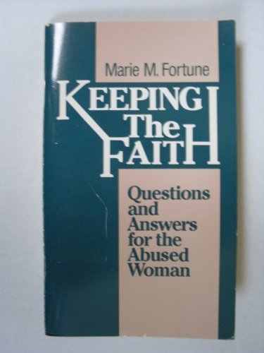 9780062503480: Keeping the Faith: Questions and Answers for the Abused Woman