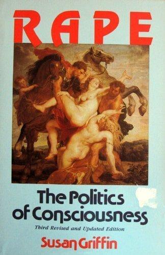 9780062503510: Rape: The Politics of Consciousness