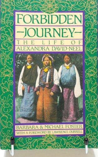 9780062503572: Forbidden Journey: The Life of Alexandra David-Neel
