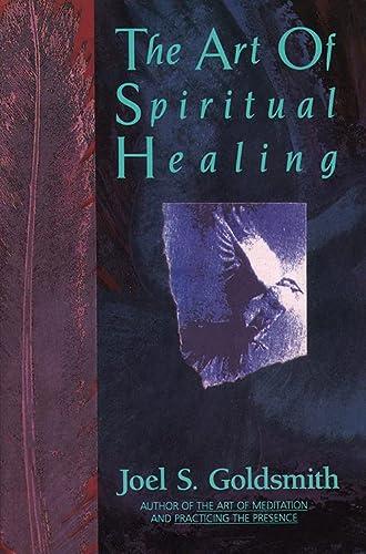 9780062503640: The Art of Spiritual Healing