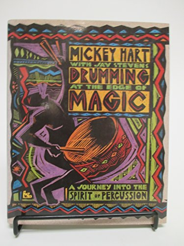 9780062503725: Drumming at the edge of magic: A journey into the spirit of percussion