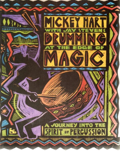 9780062503749: Drumming at the Edge of Magic: A Journey into the Spirit of Percussion