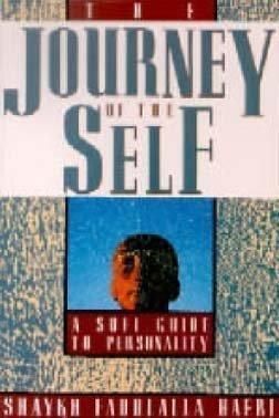 9780062503763: The Journey of the Self: A Sufi Guide to Personality
