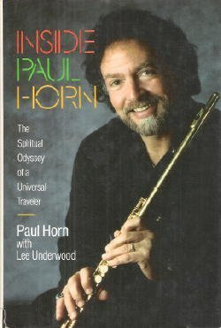 9780062503886: Inside Paul Horn: The Spiritual Odyssey of a Universal Traveller