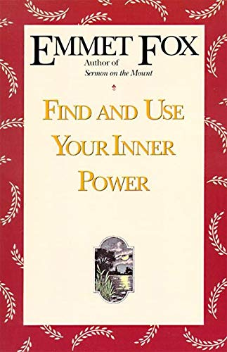 9780062504074: Find and Use Your Inner Power