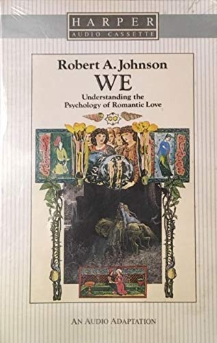 9780062504265: We: Understanding the Psychology of Romantic Love