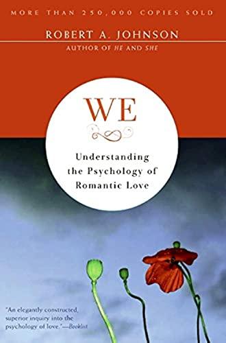 9780062504364: We: Understanding the Psychology of Romantic Love