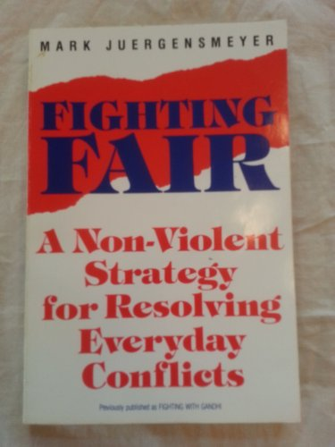 9780062504395: Fighting With Gandhi:  A Step-by-Step Strategy for Resolving Everyday Conflicts