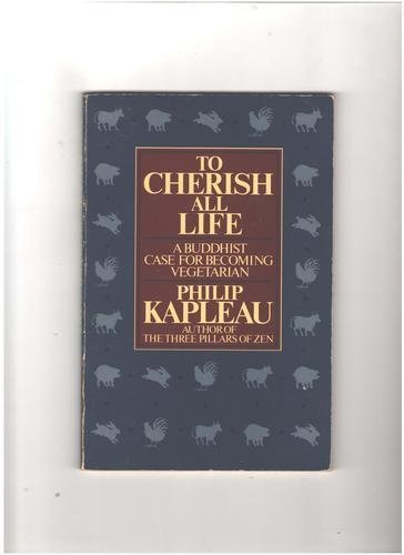 9780062504401: To Cherish All Life: A Buddhist Case for Becoming Vegetarian