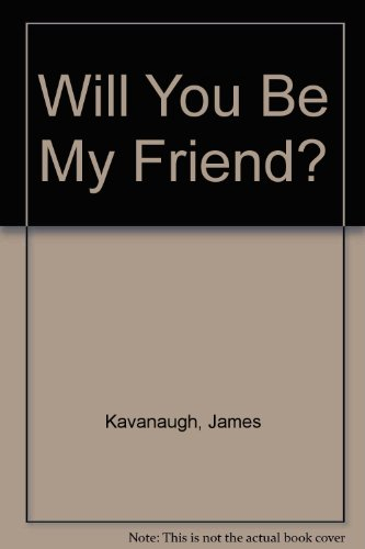 9780062504432: Will You Be My Friend?