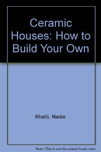 9780062504470: Ceramic Houses: How to Build Your Own