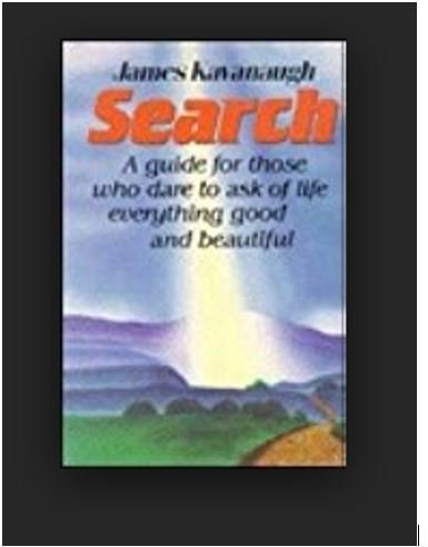 9780062504487: Search: A Guide for Those Who Dare to Ask of Life Everything Good and Beautiful