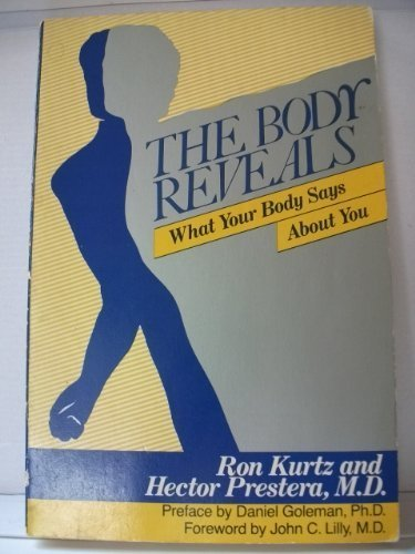 9780062504883: The Body Reveals What your Body Says About You