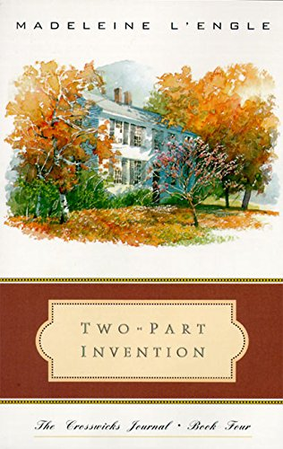 9780062505019: Two-Part Invention: The Story of a Marriage (Crosswicks Journal)