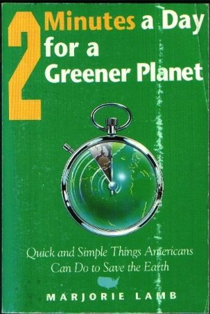 9780062505071: 2 Minutes A Day For A Greener Planet