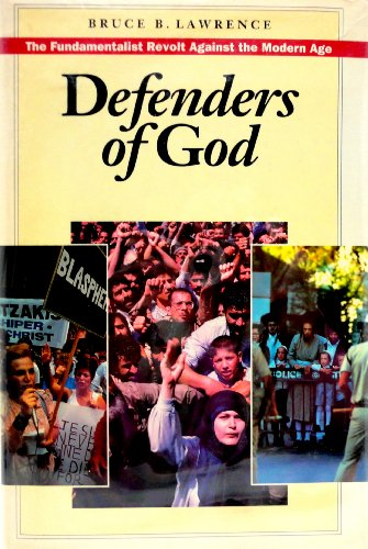 9780062505095: Defenders of God: The fundamentalist revolt against the modern age