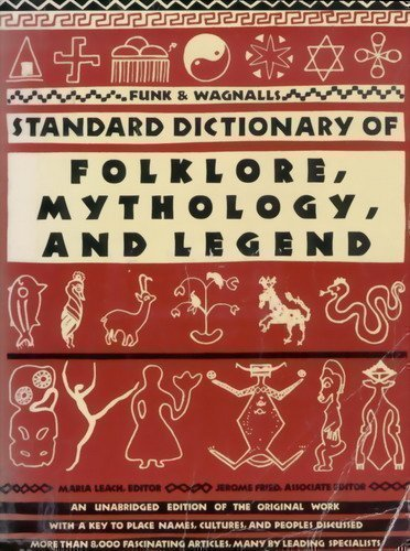 9780062505118: Funk & Wagnalls Standard Dictionary of Folklore, Mythology, and Legend