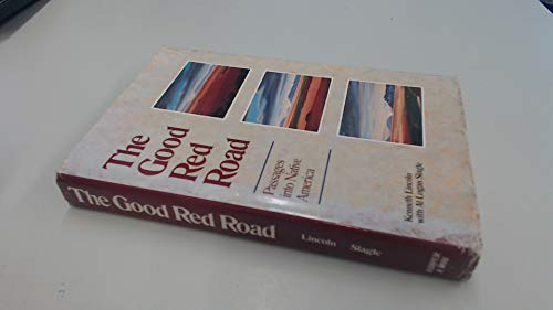 9780062505163: The Good Red Road : Passages into Native America