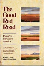9780062505170: The Good Red Road: Passages into Native America