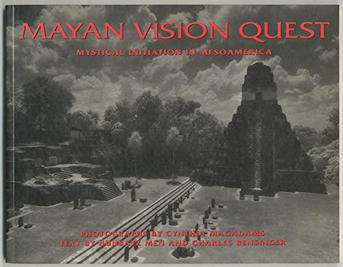 9780062505279: Mayan Vision Quest: Mystical Initiation in Mesoamerica