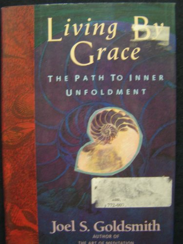 9780062505385: Living by Grace: The Path to Inner Unfoldment