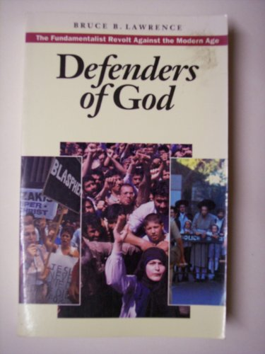9780062505392: Defenders of God: The Fundamentalist Revolt Against the Modern Age